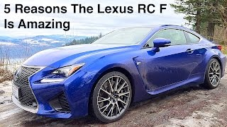 Download 5 Reasons The 2015 Lexus RC F Is Amazing Video