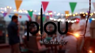 Download Plou - Festa Major Video