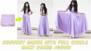 Download DIY: Convert Old Saree Into Long Full Circle Maxi Dress/Gown Video