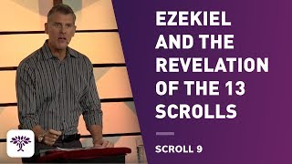 Download EZEkiel and the Revelation of the 13 Scrolls; Scroll 9 Video