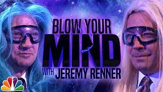 Download Blow Your Mind with Jeremy Renner Video