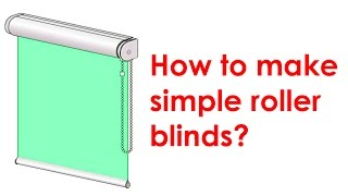 Download How to make a roller blind? Video