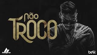 Download Hungria Hip Hop - Não Troco (Official Music) Video