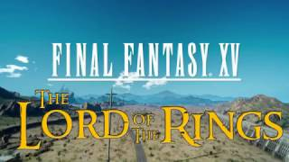 Download FFXV- The Final Lord of the Fantasy Ring Video