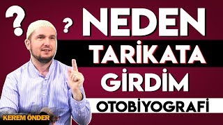 Download Neden Tarikata girdim? - Otobiyografi ... / Kerem Önder Video