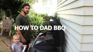 Download HOW TO DAD BBQ Video