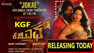 Download KGF 4th Song JOKAE To Release Today I YASH With Tamannaah Video