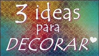 Download 3 IDEAS PARA DECORAR ¡RECICLA Y AHORRA! (DIY) ~ Fany Modling Video