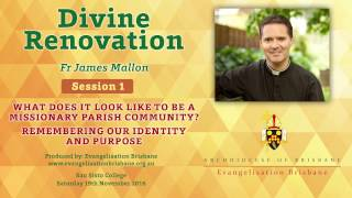 Download Fr James Mallon Session 1: What does it look like to be a missionary parish community? Video