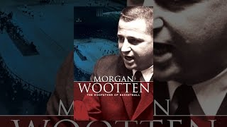 Download Morgan Wootten: The Godfather of Basketball Video