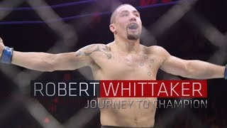 Download Robert Whittaker - Journey to UFC Champion Video