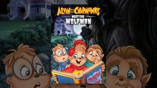 Download Alvin and the Chipmunks Meet the Wolfman Video