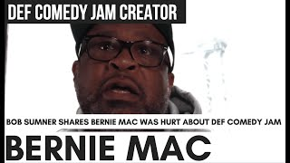 Download Bob Sumner In Tears: Bernie Mac Was Supposed To Host Def Comedy Jam, He Was Hurt When Turned Down Video