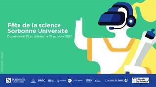 Download Sorbonne Universités fête la science - 2017 Video