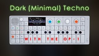 Download Let's Create: Dark (Minimal) Techno with the Teenage Engineering OP-1 (full Track) Video