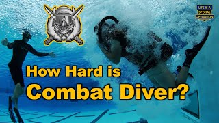 Download How Hard is the Special Forces Combat Diver Qualification Course (CDQC) - SCUBA School? Video