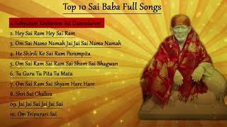Download Top 10 Sai Baba Bhajans    Achyutam Keshavam    Om Sai Namo Namah    Sai Chalisa    Sai Mantra Video