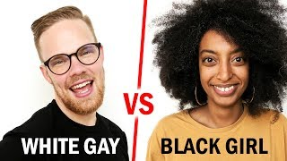 Download White Gay vs. Black Girl - Whose Life Is Easier? Video