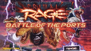 Download Battle of the Ports - Primal Rage (プライマルレイジ) Show #155 - 60fps Video