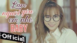 Download Làm Người Yêu Em Nhé Baby - Wendy Thảo (MV 4K OFFICIAL) Video