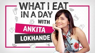 Download Ankita Lokhande : What I eat in a day   Lifestyle   Pinkvilla   Bollywood Video