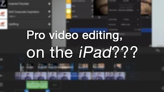 Download Pro Video Editing on your iPad?? An awesome NEW app! Video