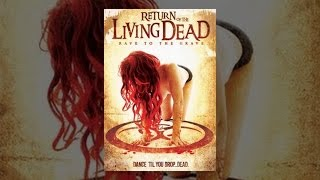 Download Return of the Living Dead: Rave to the Grave Video