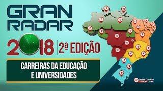 Download Gran Radar 2ª Edição 2018 | Carreiras da Educação Video