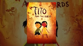 Download Tito and the Birds Video