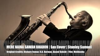 Download Mere Naina Sawan Bhadon | The Ultimate Sax Collection | Best Sax Covers #224 | Stanley Samuel Video