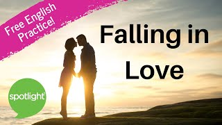 Download ″Falling in Love″ - practice English with Spotlight Video