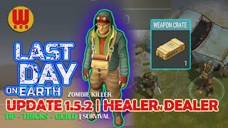 Download UPDATE 1.5.2 HEALER and DEALER - Last Day on Earth Android Gameplay Part 19 Video