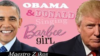 Download Donald Trump And Barack Obama Singing Barbie Girl By Aqua - Maestro Ziikos Video