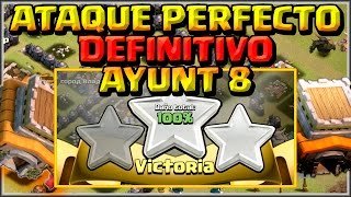 Download EL ATAQUE PERFECTO AYUNT 8 - 🌟🌟🌟LA MEJOR ESTRATEGIA PARA 3 ESTRELLAS - Clash of Clans - Español Video