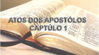 Download Atos dos Apóstolos capítulo 1 Video