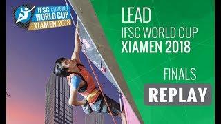 Download IFSC Climbing World Cup - Xiamen 2018 - Lead - Finals Video