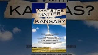 Download What's the Matter with Kansas? Video