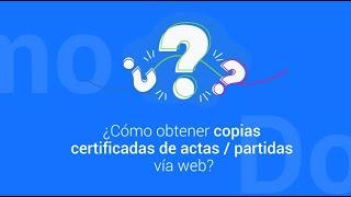 Download Obtención de copias certificadas de actas / partidas vía web Video