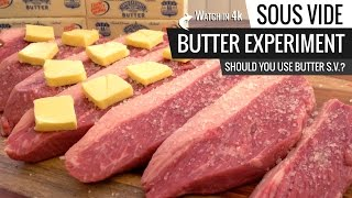 Download Sous Vide BUTTER EXPERIMENT - Should You Use BUTTER when cooking Sous Vide? Video
