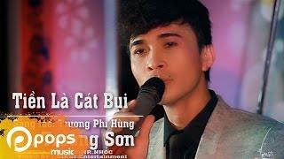 Download Tiền Là Cát Bụi - Trường Sơn Video