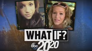 Download 20/20 What If? | Kelsie Schelling Disappearance [2020 FULL DOCUMENTARY] Video