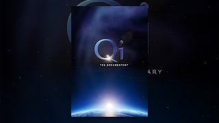 Download Qi, the Documentary Video