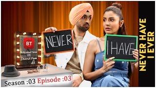 Download Anushka Sharma & Diljit Dosanjh talk Phillauri - Never Have I Ever - Season 3 Episode 3 Video