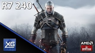 Download The Witcher 3: Wild Hunt On AMD Radeon R7 240 2GB GDDR3 (LOW) Video