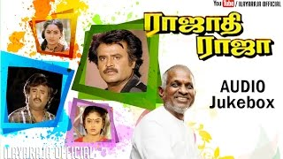 Download Rajathi Raja | Audio Jukebox | Rajinikanth | Ilaiyaraaja official Video