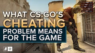 Download What CS:GO's cheating problem means for the game, and how the community has tried to fix it Video