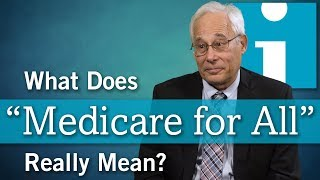 Download What Does ″Medicare for All″ Really Mean? Video