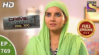 Download Crime Patrol Dial 100 - Ep 769 - Full Episode - 3rd May, 2018 Video