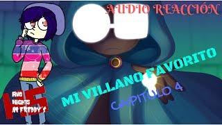 Download KHE SA WEA?- MI VILLANO FAVORITO   SERIE ANIMADA  CAPITULO #4 AUDIO REACCIÓN #FNAFHS Video