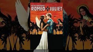 Download Romeo + Juliet Video